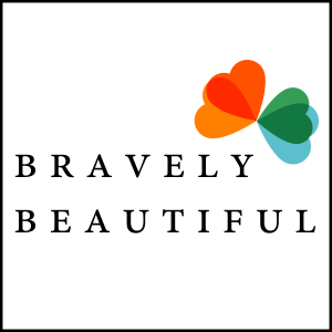 Bravely Beautiful